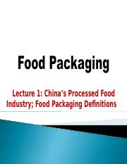 Food Packaging_ Lecture 1_China's Industry_ Definitions___  Spring 2016.pptx