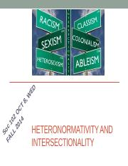 Oct 10 - INTERSECTIONALITY AND HETERONORMATIVITY.pptx