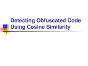 Detecting Obfuscated Code Using Cosine Similarity