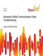 Advanced Unified Communications Video Troubleshooting.pdf