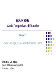 EDUF 2007 -- 2016 Sem 2 -- Week 2 Power, Privilege, & Social Justice