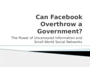 Can Facebook Overthrow a Government(1)