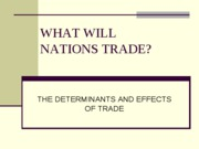 What Will Nations Trade