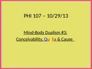 PHI107-1.Lect.10.29.13-Dualism#3 _