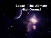 Lesson_4_-_Space_-_The_Ultimate_High_Ground