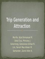 184861399-Ce123-Trip-Generation-and-Attraction-Final.pptx