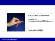 Session 04 - Strategy Goals Effectiveness Fall 2009