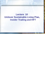 FALL 2015 Ethics in Finance - Week 10 Unilever Sustainable Living Plan,  Insider Trading and HFT.ppt