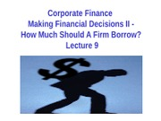 BAB3208- CF 2012- Lecture 9- Part 2- How much should a firm borrow