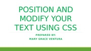 POSITION AND MODIFY YOUR TEXT