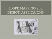 SLOPE+MAPPING+and+DESIGN+APPLICAIONS