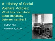 11 History welfare policies fall 10 Bb.ppt