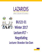 BU121 Winter 2017 - Lecture #17 - Negotiating - Student's Copy.ppt