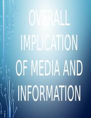 Overall implication of media and information.pptx