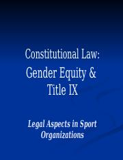 Constitutional_Law_Title_IX___Gender_Equ.pptx
