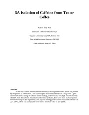 5A Isolation of Caffeine from Tea or Coffee