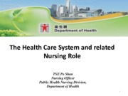The Health care system and related nursing role_ HKU student (revised handout)_20151103