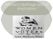 Lecture 4 Women's Suffrage
