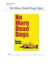 No More Dead Dogs Quiz (1).docx