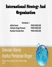 Kelompok 1 - International Strategy and Organization.pdf