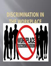 Discrimination in the Workplace.pptx