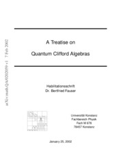 Fauser - Treatise on Quantum Clifford Algebras