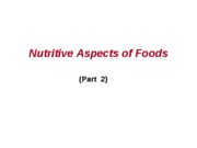2009 Nutritive aspects of foods (part 2)