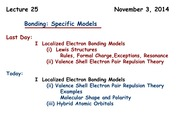 Chemistry 121  Lecture Specific Bonding Models