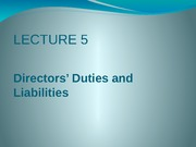 CLaw - LECTURE 5 Directors' duties and liabilities