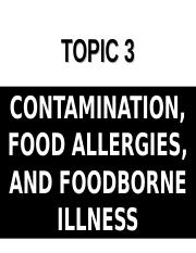 Chapter 3- Contamination, Allergies & Foodborne Illnesses