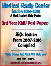 3rd Year KMU SEQs Papers [2007-2016 Compiled] By Medical Study Center.pdf