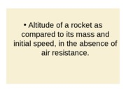 Altitude of a rocket- mass vs initial speed