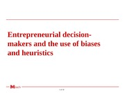 Entrepreneurial decision-makers and the use of biases and heuristics