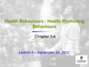 Lecture 3 - Health Behaviour-Promoting Behaviour