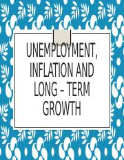 Unemployment, inflation and long – term growth.pptx
