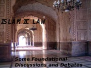 Islamic+Law+Lecture+Slides+_Asif_