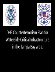 DHS Counterterrorism Plan for Waterside Critical Infrastructure in.pptx