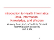 Lecture 02 - Data information knowledge and wisdom (1)