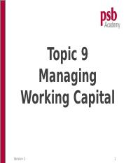Topic 9 - Managing Working Capital