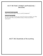 ACCT 301 Week 5 Budgets and Productivity – Discussion.docx