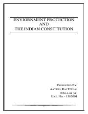 ENVIORNMENT PROTECTION AND tHE INDIAN CONSTITUTION.pdf