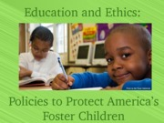 CDL Ethics & Foster Care- Christine Fannin
