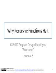 Lesson 4.6 Why Recursive Functions Halt.pptx