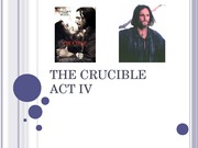 THE CRUCIBLE ACT IV Presentation