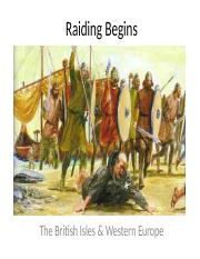 6.1 - Raiding Begins - The British Isles  Western Europe (2).pptx