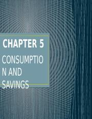 CHAPTER 5 CONSUMPTION AND SAVINGS  Mary Ann V. Domincel.pptx