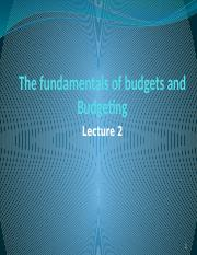 Lecture 2 - Fundamentals of Budgeting
