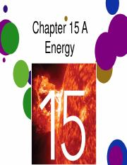 Chapter 15 A - Energy