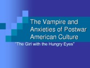 Lecture 21 - Vamps and The Girl with the Hungry Eyes (2) (Erin Collopy's Copy)