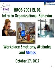 Class 8 chapter 4  Workplace Emotions, Attitudes & stress (October 17 2017) section 1NN.ppt
